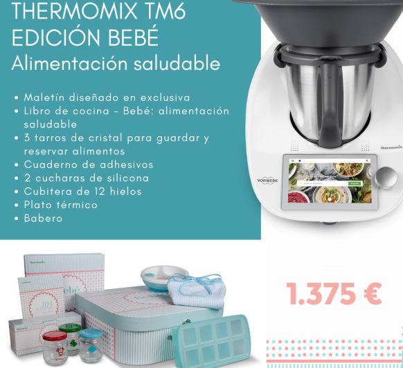 Thermomix® TM6 EDICIÓN BEBE