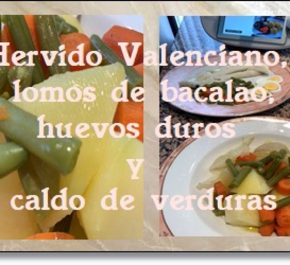 Hervido valenciano, lomos de bacalao, huevos duros y caldo de verduras