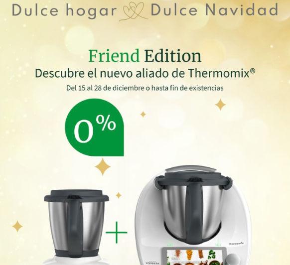 FRIEND, EL NUEVO ALIADO DE Thermomix® , Y EL TUYO